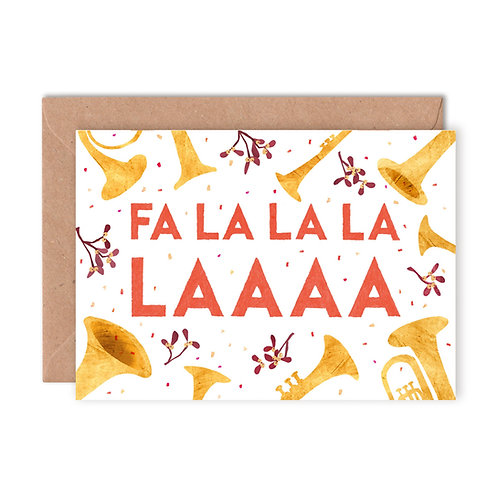 Fa La La La La Greetings Card