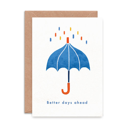 'Better Days Ahead' Greeting Card