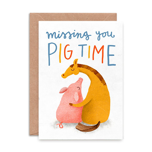 Missing You Pig Time Greeting Card