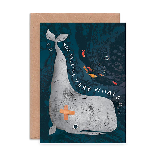 Not Feeling Very Whale Greeting Card