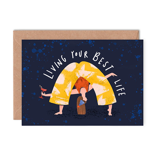 Living Your Best Life Greeting Card