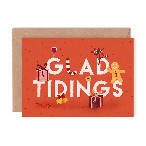 Glad Tidings Greetings Card