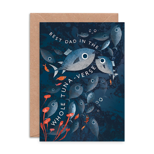 Best Dad in the Whole Tuna-verse Greeting Card