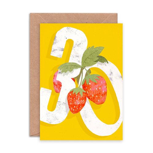 Strawberry Thirty Greetings Card