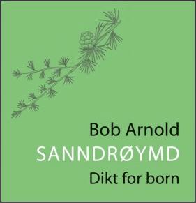 Dikta til Bob Arnold er nær forbundne med Green Mountains i Vermont, området der han bur og verkar som steinarbeidar, bygningsmann, forleggjar og bokselgar. Den lange lista av bøker han har skrive byrjer med Rope of Bells i 1974 og fortsett med On Stone, a builder´s notebook, By Heart, Where Rivers Meet, American Train Letters, Once in Vermont og Sunswumthru A Building blant mange andre, også mange små «lommebøker» som han har publisert sjølv. I dette formatet har han og gitt ut 52 andre