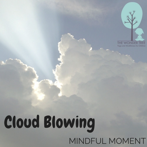 Mindful Moment: Cloud Blowing