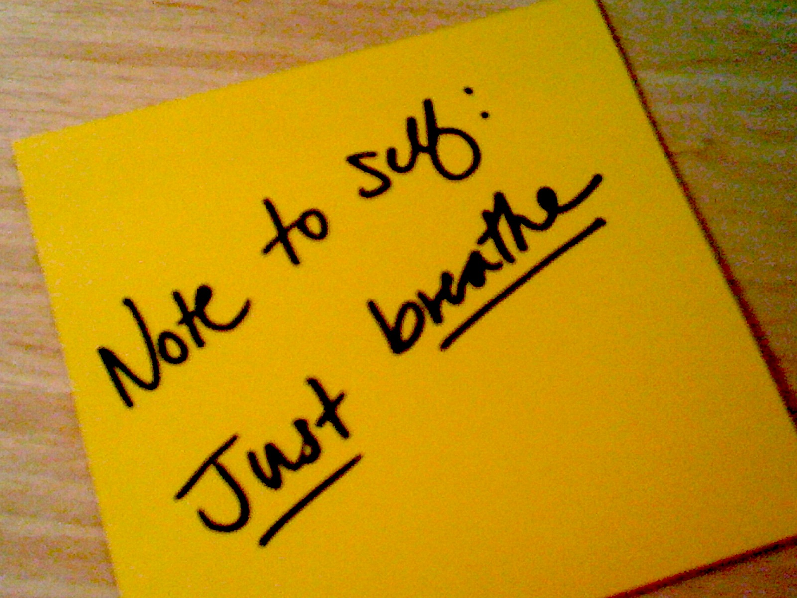 note to self just breathe