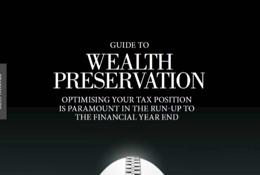 Guide to Optimising your Tax Position for Wealth Preservation