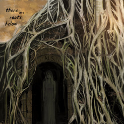 There are Roots Below_ALS
