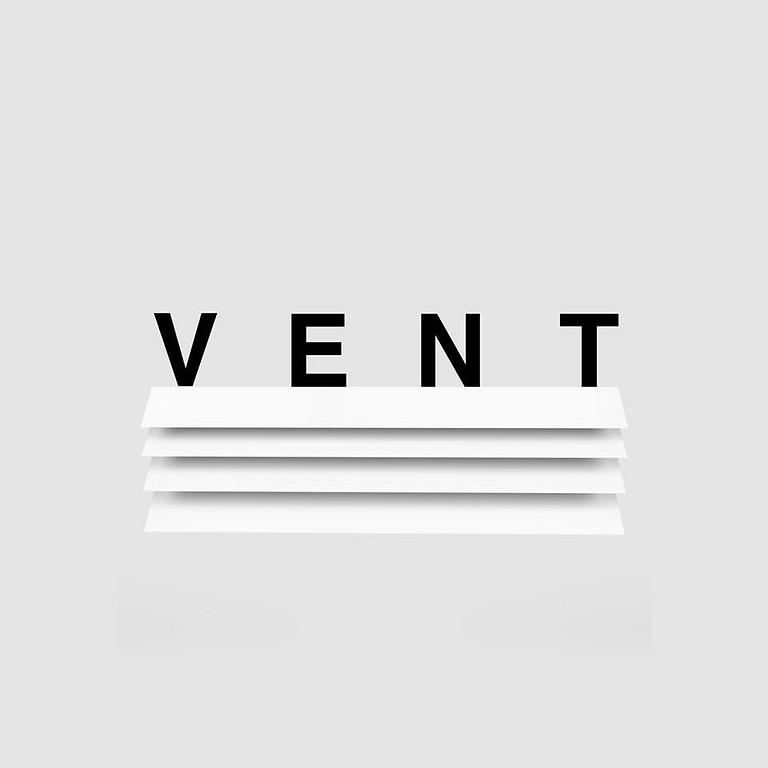 Gallery Opening  - V E N T