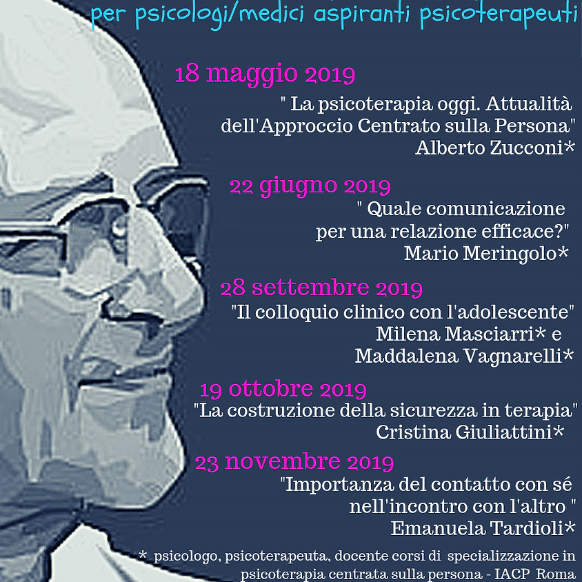 """Seminario """"Attualità dell'Approccio Centrato sulla Persona"""" di Alberto Zucconi"""
