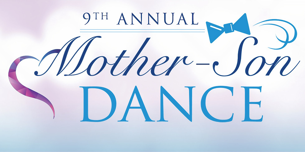9th Annual Mother Son Dance