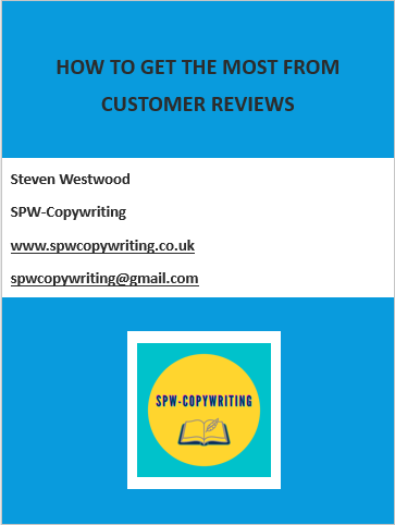 Get you free ebook - how to get the most from customer reviews | spw-copywriting | Freelance Copywriter