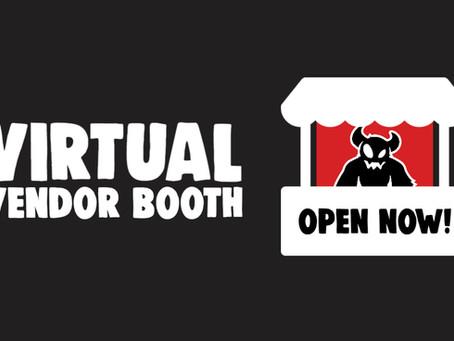 Virtual Vendor Booth is open!