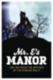 Mr.E's Manor, Escape room