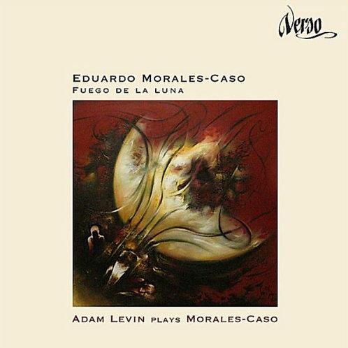 Fuego de la Luna; Levin Plays Morales-Caso