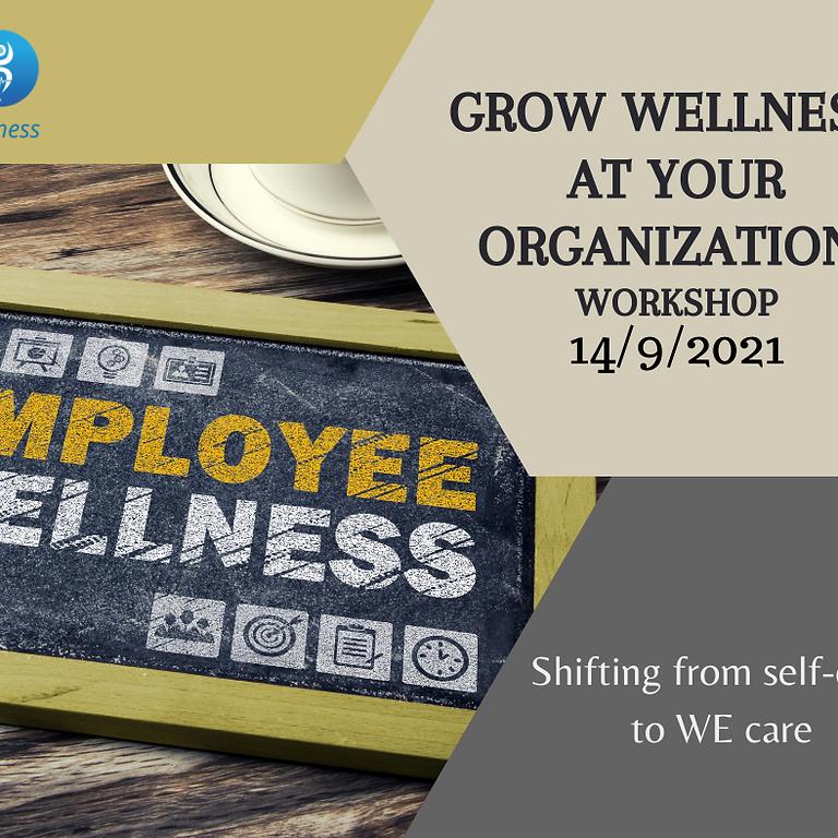 Grow Wellness at Your Organization