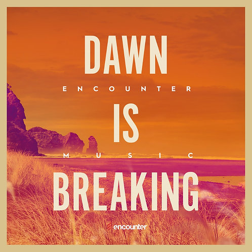Dawn is Breaking
