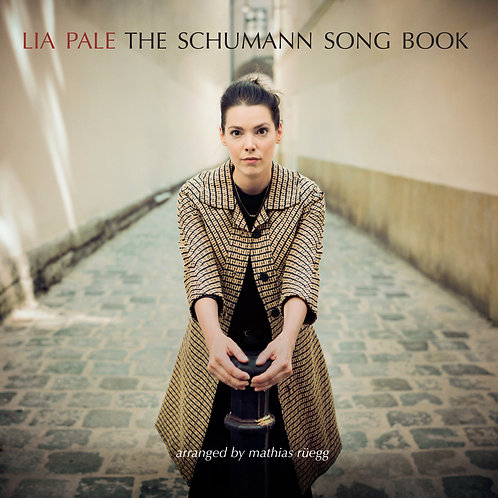 Lia Pale - The Schumann Song Book