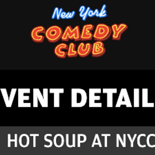 Hot Soup at NYCC East Village 7/31 8pm