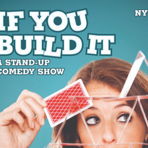 If You Build It 8/4 @ UCB at Subculture NYC