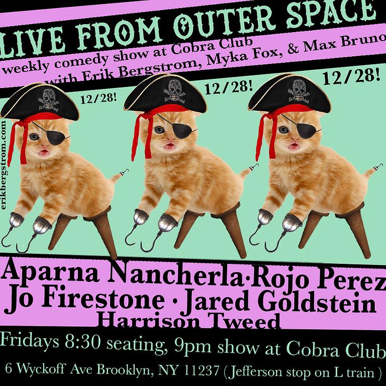 Live From Outer Space 12/28 with Aparna Nancherla, Jo Firestone, Rojo Perez, & more!