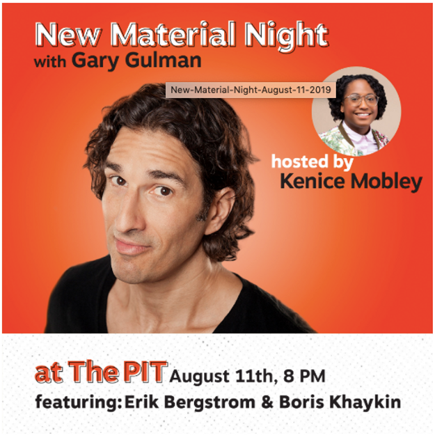 NEW MATERIAL NIGHT WITH GARY GULMAN