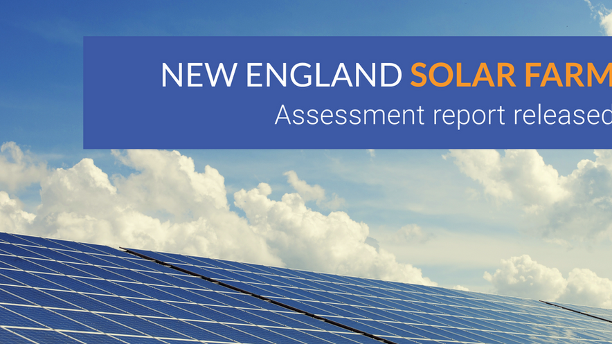 Assessment Report released for New England Solar Farm