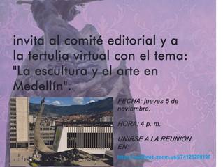 """Invitación a tertulia: """"La escultura y el arte en Medellín""""."""