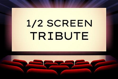 TRIBUTE - 1/2 Screen