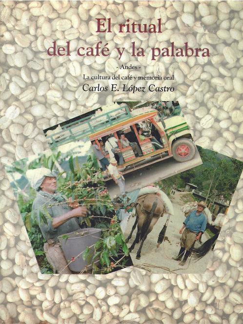 Libro El ritual del Café y la Palabra (USD $10)