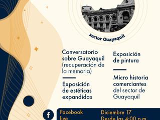 Guayaquil: memoria, raíces y comercio