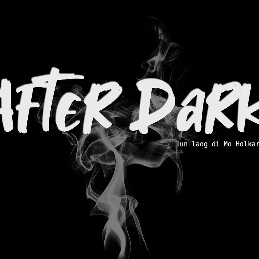 After Dark Mercoledì 20/1