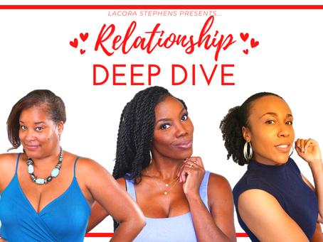 New Virtual Talk Show: Relationship DEEP DIVE!