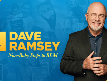 Dave Ramsey Finally Breaks Silence on Injustice of #GeorgeFloyd