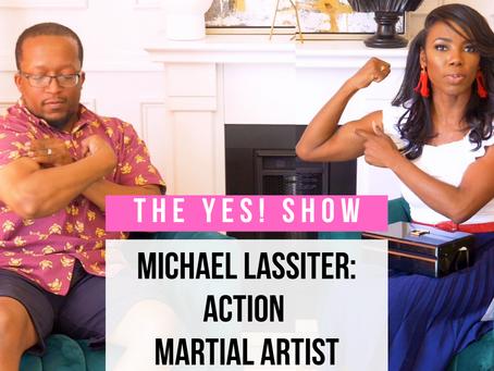 "The YES! Show | S3E10 | Michael ""Sensei MJ"" Lassiter"