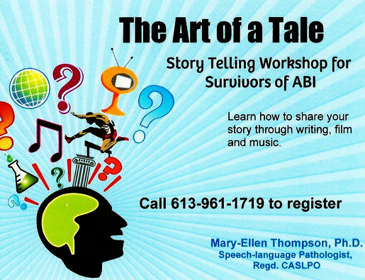 the art of a tale, mary-ellen thompson, metphd, workshop, story telling, ABI survivors