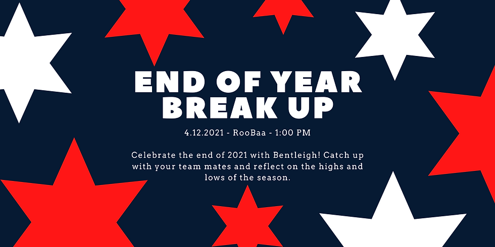 End of Year Break Up