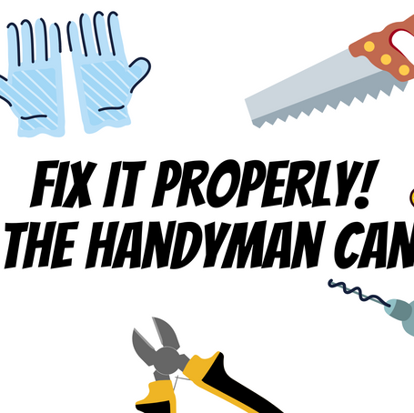 SOLD - Fix it properly!  The Handyman can