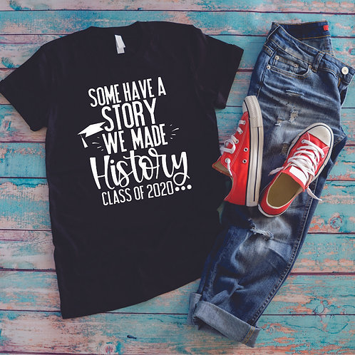 Some Have a Story - Grad 2020