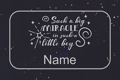 Such a Big Miracle - Boy - Customize with Name
