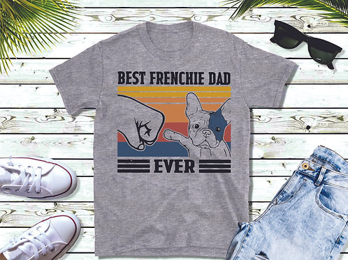 Best Frenchie Dad Ever