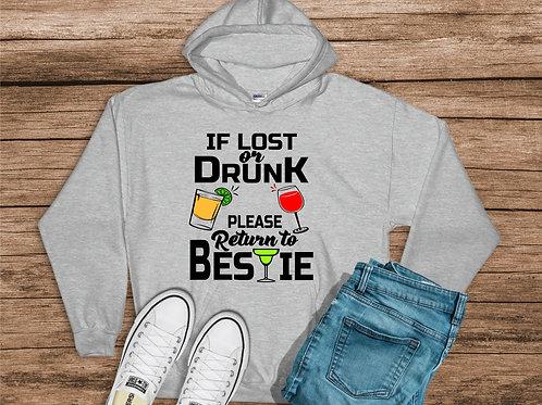 If Lost or Drunk- Please Return to Bestie