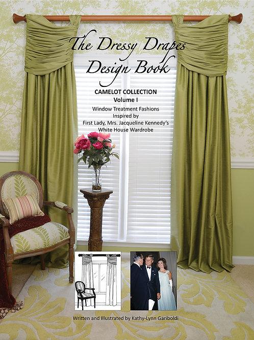 Dressy Drapes Design Book, Vol. 1, Camelot