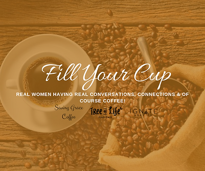 Copy of Fill Your Cup (3).png