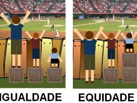 LIBERDADE, IGUALDADE E EQUIDADE