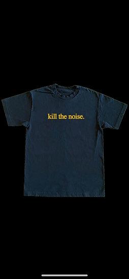 kill the noise.