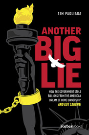 Another Big Lie: How the Government Stole Billions From The American Dream Of Home Ownership. And Got Caught!