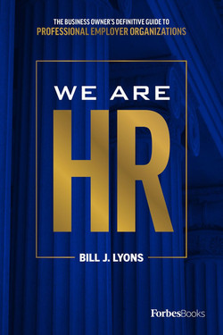 We Are HR: The Business Owner's Definitive Guide To Professional Employer Organizations