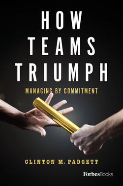 How Teams Triumph: Managing By Commitment